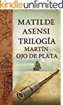 Trilog�a Mart�n Ojo de Plata