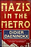 Didier Daeninckx Nazis in the Metro (Melville International Crime)