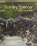 Stanley Spencer: Heaven in a Hell of War (National Trust Book)