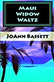 Maui Widow Waltz (Islands of Aloha Mystery Series Book 1)