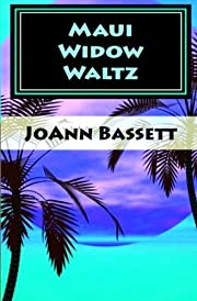 Maui Widow Waltz (Islands of Aloha Mystery Series)