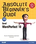 Absolute Beginner's Guide to Corel Wo...