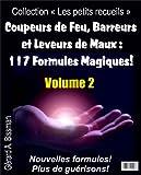 Coupeurs de Feu, Barreurs et Leveurs de Maux (Collection