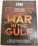 Thomas B. Allen CNN - War in the Gulf