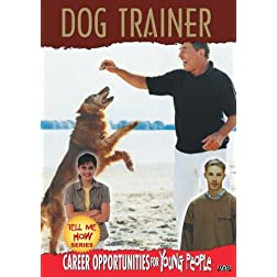 Tell Me How Career Series: Dog Trainer
