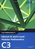 Keith Pledger Edexcel AS and A Level Modular Mathematics - Core Mathematics 3