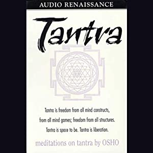 Meditations on Tantra | [Osho]