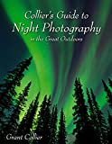 img - for Collier's Guide to Night Photography in the Great Outdoors book / textbook / text book