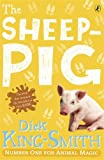 Dick King-Smith The Sheep-pig