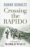 Crossing the Rapido: A Tragedy of World War II (1594161402) by Schultz, Duane