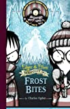 img - for Frost Bites (Edgar & Ellen Nodyssey) book / textbook / text book