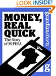 Money, Real Quick: The story of M-PES...