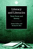 Literacy and Literacies: Texts, Power, and Identity (Studies in the Social and Cultural Foundations of Language) (0521596610) by Collins, James