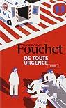 De toute urgence par Fouchet