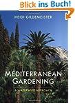 Mediterranean Gardening: A Waterwise...