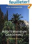 Mediterranean Gardening - A Waterwise...
