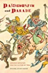 Pandemonium and Parade: Japanese Mons...