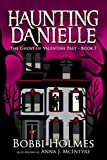 The Ghost of Valentine Past (Haunting Danielle Book 7) (English Edition)