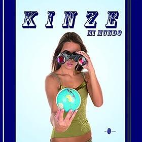 Kinze - Mi Mundo