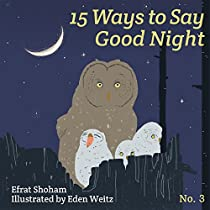 15 Ways To Say Good Night - Volume 3 (picture Book, Phrase Book, Bedtime Picture Book For Early Readers)