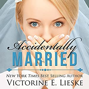 Accidentally Married Audiobook