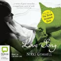 Love Song Audiobook by Nikki Gemmell Narrated by Caroline Lee