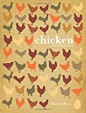 Chicken: The New Classics