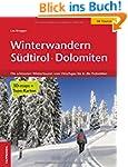Winterwandern S�dtirol Dolomiten: Die...