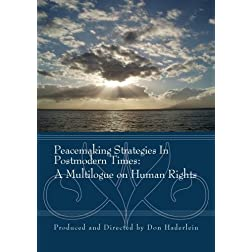Peacemaking Strategies In Postmodern Times