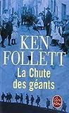 SIA_CLE (LE) T.01 : LA CHUTE DES GEANTS: Written by KEN FOLLETT, 2012 Edition, Publisher: LIVRE DE POCHE (LGF) [Mass Market Paperback]