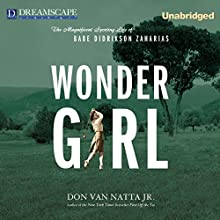 Wonder Girl: The Magnificent Sporting Life of Babe Didrikson Zaharias Audiobook by Don Van Natta Jr. Narrated by Hillary Huber