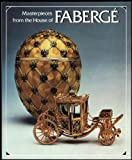 img - for Masterpieces from the House of Faberge book / textbook / text book