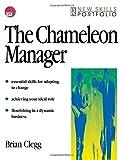 The Chameleon Manager (New Skills Portfolio) (075064026X) by Clegg, Brian