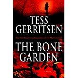 The Bone Garden: A Novel ~ Tess Gerritsen