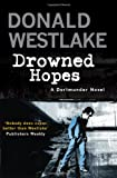 Drowned Hopes: A Dortmunder Mystery
