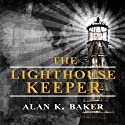 The Lighthouse Keeper (       UNABRIDGED) by Alan K. Baker Narrated by Steven Cree