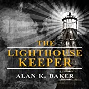 The Lighthouse Keeper | [Alan K. Baker]