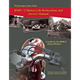 The Barrington Motor Works BMW/2 Motorcycle Restoration and Service Manual: A Guide for the BMW/2 Owner/Restorerby Christopher Betjemann