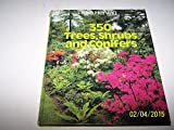 img - for 350 Trees, Shrubs and Conifers by Rob Herwig (1986-08-28) book / textbook / text book