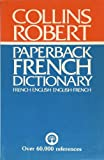 Collins-Robert Paperback French Dictionary: French-English / English-French (0004334566) by Atkins, Beryl T.
