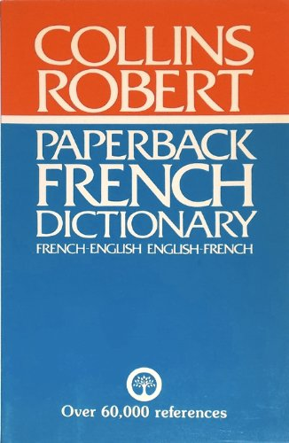 Collins-Robert Paperback French Dictionary: French-English / English-French