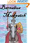 Barnabus Mudpatch : a book for childr...