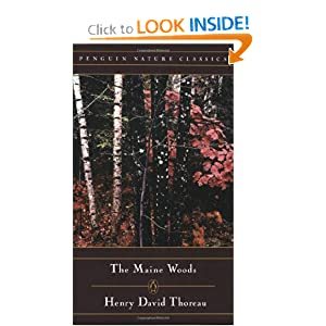 The Maine Woods (Penguin Nature Library) by Henry David Thoreau and Edward Hoagland