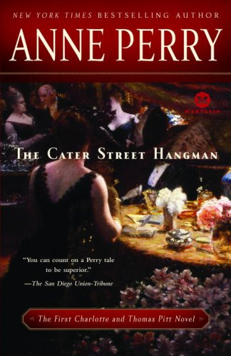 The Cater Street Hangman (Charlotte & Thomas Pitt Novels)