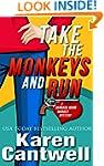 Take the Monkeys and Run (A Barbara M...