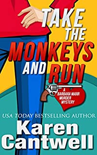 (FREE on 10/13) Take The Monkeys And Run by Karen Cantwell - http://eBooksHabit.com