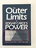 img - for The Outer Limits of Edgar Cayce's Power book / textbook / text book