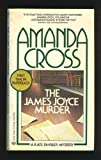 THE JAMES JOYCE MURDER (Kate Fansler Novels (Paperback)) (0345302141) by Amanda Cross