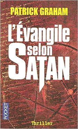 L'évangile Selon Satan - Patrick Graham
