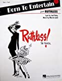 Born to Entertain (From the musical Ruthless)